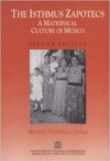 The Isthmus Zapotecs: A Matrifocal Culture of Mexico (Revised)