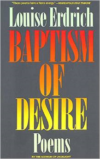 Baptism of Desire: Poems