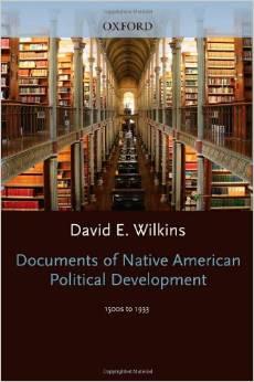 Documents of Indigenous Political Development: 1500s-1933