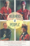 Always a People: Oral Histories of Contemporary Woodland Indians