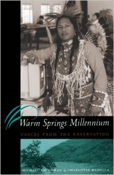 Warm Springs Millennium: Voices from the Reservation