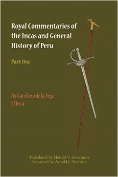 Royal Commentaries of the Incas and General History of Peru, Part One