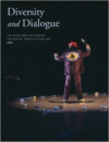 Diversity and Dialogue: The Eiteljorg Fellowship for Native American Fine Art, 2007 [With CD]
