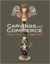 Carvings and Commerce:Model Totem Poles, 1880-2010