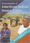 Encyclopedia of American Indian Issues Today 2 Volume Set