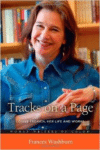Tracks on a Page:Louise Erdrich, Her Life and Works