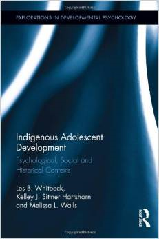 Indigenous Adolescent Development:Psychological, Social and Historical Contexts