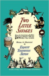 Two Little Savages: The Adventures of Two Boys Who Lived as American Indians