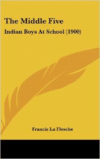 The Middle Five: Indian Boys at School (1900)