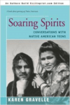 Soaring Spirits:Conversations with Native American Teens