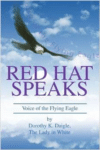 Red Hat Speaks:Voice of the Flying Eagle