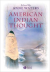 American Indian Thought:Philosophical Essays