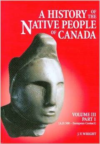 A History of the Native People of Canada: Part 1: Maritime Algonquian, St. Lawrence Iroquois, Ontario Iroquois, Glen Meyer/Weste
