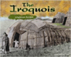 The Iroquois: Longhouse Builders