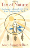 Tao of Nature:Earthway's Wisdom of Daily Living from Grandmother Earth