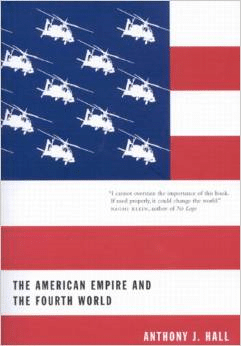 The American Empire and the Fourth World:The Bowl with One Spoon, Part One
