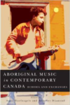 Aboriginal Music in Contemporary Canada: Echoes and Exchanges