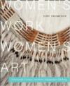 Women's Work, Women's Art: Nineteenth-Century Northern Athapaskan Clothing