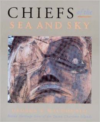 Chiefs of the Sea and Sky: Haida Heritage Sites of the Queen Charlotte Islands