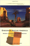Discover Native America: Arizona, Colorado, New Mexico, and Utah (Expanded)