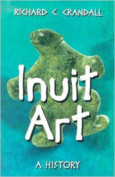Inuit Art: A History