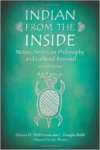 Indian from the Inside:Native American Philosophy and Cultural Renewal