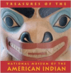 Treasures of the National Museum of the American Indian: Smithsonian Institute