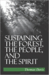 Sustaining the Forest; People; SPI