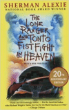 The Lone Ranger and Tonto Fistfight in Heaven (Anniversary)