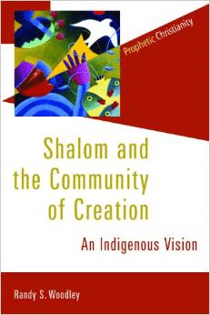 Shalom and the Community of Creation:An Indigenous Vision