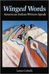 Winged Words:American Indian Writers Speak