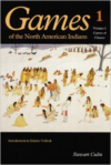 Games of the North American Indians, Volume 1: Games of Chance