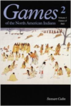 Games of the North American Indian, Volume 2: Games of Skill