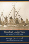 Blackfoot Lodge Tales (Second Edition):The Story of a Prairie People