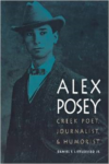 Alex Posey: Creek Poet, Journalist, and Humorist