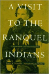 A Visit to the Ranquel Indians