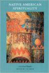 Native American Spirituality:A Critical Reader