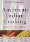 American Indian Cooking:Recipes from the Southwest