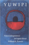 Yuwipi: Vision and Experience in Oglala Ritual