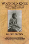 Wounded Knee: An Indian his of the American West