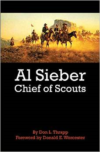 Al Sieber Chief of Scouts (Reissue)