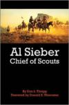 Al Sieber Chief of Scouts (Reissue)