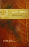 Yuchi Folklore: Cultural Expression in a Southeastern Native American Community