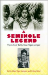 A Seminole Legend:The Life of Betty Mae Tiger Jumper