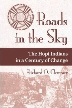 Roads in the Sky: The Hopi Indians in a Century of Change