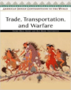 Trade, Transportation, and Warfare
