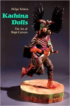 Kachina Dolls:The Art of Hopi Carvers