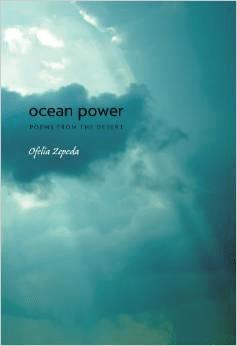 Ocean Power:Poems from the Desert