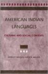 American Indian Languages: Cultural and Social Contexts