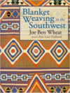 Blanket Weaving in the Southwest